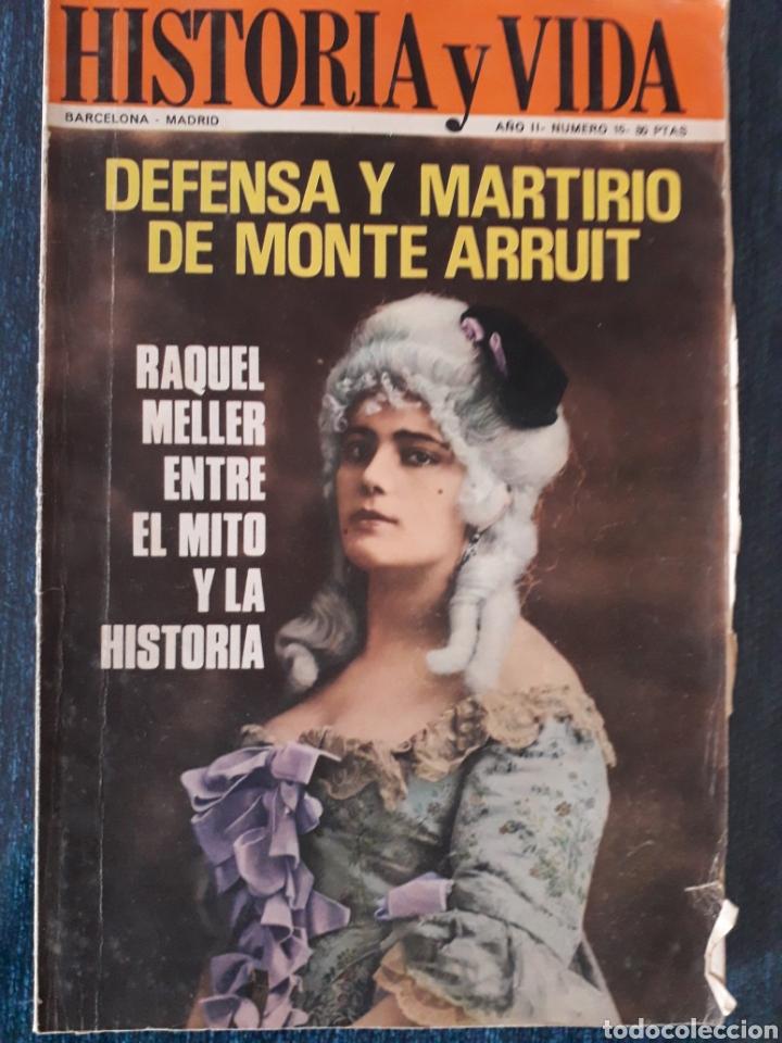 HISTORIA Y VIDA. NUMERO 15. JUNIO 1969 (Coleccionismo - Revistas y Periódicos Modernos (a partir de 1.940) - Revista Historia y Vida)