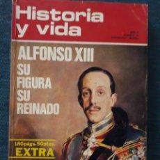 Coleccionismo de Revista Historia y Vida: HISTORIA Y VIDA , Nº56: ALFONSO XIII SU FIGURA SU REINADO. 1972. Lote 267557019