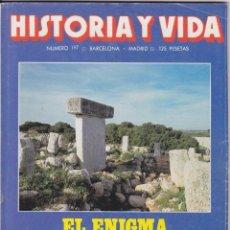 Coleccionismo de Revista Historia y Vida: HISTORIA Y VIDA, Nº 197 – LOS MEGALITOS – LOS BORGIA – KOLSTOV EN ESPAÑA. Lote 269309753
