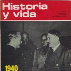 Coleccionismo de Revista Historia y Vida: HISTORIA Y VIDA, Nº 63 – 1940 HITLER SERRANO SUÑER, LA BOMBA DEL LICEO. Lote 269311083