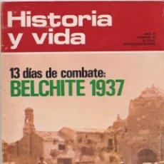 Coleccionismo de Revista Historia y Vida: HISTORIA Y VIDA, Nº 62 – BELCHITE 1937, LA EXPULSIÓN DE LOS JESUITAS. Lote 269311793