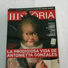 Coleccionismo de Revista Historia y Vida: LA AVENTURA DE LA HISTORIA 134. LA VIDA DE ANTONIETA GONZALES, EL ENIGMA DE LOS IBEROS, FERNANDO VII. Lote 276663058