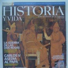 Coleccionismo de Revista Historia y Vida: HISTORIA Y VIDA , Nº 458: DARIO EL GRANDE, GOLPE DE RIEGO, GUERRA DE LAS ROSA, ETC. Lote 277111503