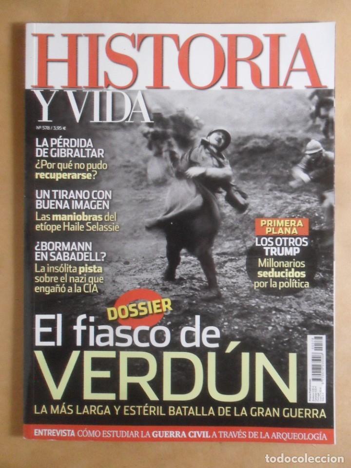 HISTORIA Y VIDA - Nº 578 - EL FIASCO DE VERDUN (Coleccionismo - Revistas y Periódicos Modernos (a partir de 1.940) - Revista Historia y Vida)