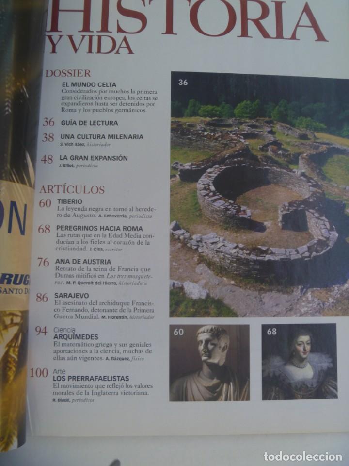 Coleccionismo de Revista Historia y Vida: HISTORIA Y VIDA , Nº 460: CELTAS, SACCO Y VANZETTI, TUMBA EÑOR SIPAN, SARAJEVO 1914, ETC - Foto 2 - 278412283