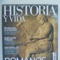 Coleccionismo de Revista Historia y Vida: HISTORIA Y VIDA , Nº 540: MONTPENSIER, STALIN INVADE FINLANDIA, ROMANOS DE SEGUNDA, ETC. Lote 278521763