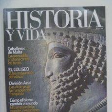 Coleccionismo de Revista Historia y Vida: HISTORIA Y VIDA , Nº 511: PERSAS, DIVISION AZUL, CABALLEROS DE MALTA, DERECHO HUELGA, ETC. Lote 279468038