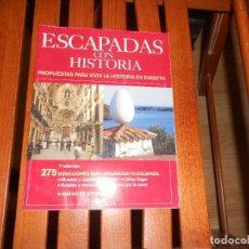 Coleccionismo de Revista Historia y Vida: ESCAPADAS CON HISTORIA - 275 PROPUESTAS PARA VIVIR LA HISTORIA - HISTORIA Y VIDA. TENGO + LIBROS. Lote 279529543