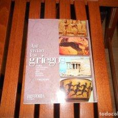 Coleccionismo de Revista Historia y Vida: ASI VIVIAN LOS GRIEGOS - FAMILIA, GASTRONOMIA, EDUCACION, ARTE, ETC. HISTORIA Y VIDA. TENGO + LIBROS. Lote 279548118