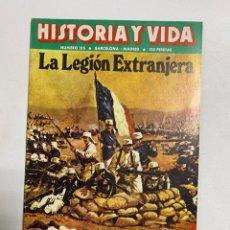 Coleccionismo de Revista Historia y Vida: HISTORIA Y VIDA. Nº 155. FEBRERO DE 1981. LEGION EXTRANJERA. VER SUMARIO.. Lote 286808378