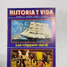 Coleccionismo de Revista Historia y Vida: HISTORIA Y VIDA. Nº 154. ENERO DE 1981. LOS CLIPPERS DEL TÉ. VER SUMARIO.. Lote 286808478