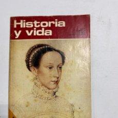 Coleccionismo de Revista Historia y Vida: HISTORIA Y VIDA. Nº 46. ENERO 1972. MARIA ESTUARDO. VER SUMARIO.. Lote 286810378