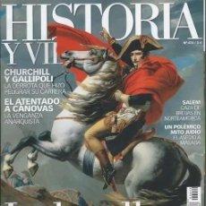 Coleccionismo de Revista Historia y Vida: HISTORIA Y VIDA 474 WATERLOO CHURCHILL Y GALLIPOLI ATENTADO A CANOVAS SALEM MASADA. Lote 286954428