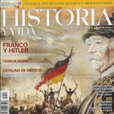 Coleccionismo de Revista Historia y Vida: HISTORIA Y VIDA 447. UNIFICACION ALEMANIA FRANCO Y HITLER ASIRIOS CATALINA MEDICIS MOCTEZUMA TIZIANO. Lote 286954558