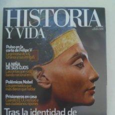 Coleccionismo de Revista Historia y Vida: HISTORIA Y VIDA , Nº 537: NEFERTITI, POLEMICOS NOBEL, PRISIONEROS JAPONESES EN USA, ETC. Lote 286959283