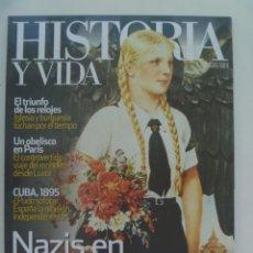 Coleccionismo de Revista Historia y Vida: HISTORIA Y VIDA , Nº 539: NAZIS EN FEMENINO, OBELISCO DE PARIS, CUBA 1895, ETC. Lote 287000578