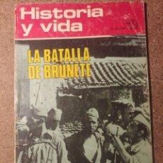 Coleccionismo de Revista Historia y Vida: HISTORIA Y VIDA Nº 50 LA BATALLA DE BRUNETE GEORGE SAND LUCES Y SOMBRAS EN UNA VIDA. Lote 287246723