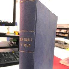 Coleccionismo de Revista Historia y Vida: HISTORIA Y VIDA - RETAPADO VARIOS NÚMEROS 13, 14, 15, 16, 17, 18. Lote 287898893
