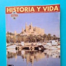 Coleccionismo de Revista Historia y Vida: ISLAS BALEARES - ILLES BALEARS - HISTORIA Y VIDA Nº 85 MONOGRAFICO EXTRA - AÑO 1997 - DATOS Y FOTOS. Lote 288024528