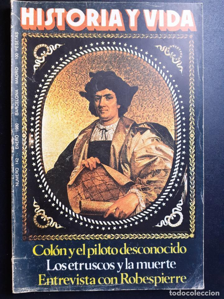 REVISTA HISTORIA Y VIDA Nº 142 - 1980 (Coleccionismo - Revistas y Periódicos Modernos (a partir de 1.940) - Revista Historia y Vida)