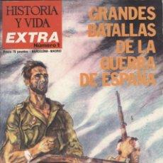 Coleccionismo de Revista Historia y Vida: HISTORIA Y VIDA. EXTRA Nº 1. GRANDES BATALLAS DE LA GUERRA DE ESPAÑA.. Lote 295445628