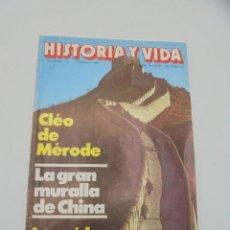 Coleccionismo de Revista Historia y Vida: HISTORIA Y VIDA. Nº 143. FEBRERO 1980. CLEO DE MERDODE. LA GRAN MURALLA CHINA. LA CAIDA DE BERLIN.. Lote 295594683