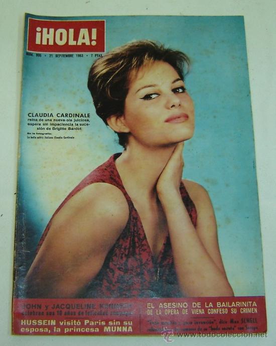 REVISTA HOLA Nº 995 -21 SEPTIEMBRE 1963-CLAUDIA CARDINALE (Coleccionismo - Revistas y Periódicos Modernos (a partir de 1.940) - Revista Hola)