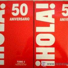 Coleccionismo de Revista Hola: ¡ HOLA ! 50 ANIVERSARIO .- 2 TOMOS . Lote 26043113