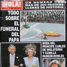 Coleccionismo de Revista Hola: REVISTA HOLA, TODO SOBRE EL FUNERAL DEL PAPA JUAN PABLO II. Lote 26323000