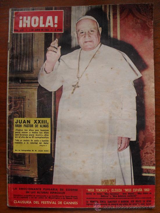 REVISTA HOLA Nº 979, 1 DE JUNIO DE 1963, JUAN XXIII, CLAUSURA DEL FESTIVAL DE CANNES (Coleccionismo - Revistas y Periódicos Modernos (a partir de 1.940) - Revista Hola)