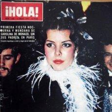 Coleccionismo de Revista Hola: ¡HOLA! Nº 1532- 5 ENERO 1974-PRIMERA FIESTA NOCTURNA Y MUNDANA DE CAROLINA DE MONACO, SIN SUS PADRE. Lote 29743760