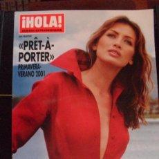 Coleccionismo de Revista Hola: REVISTA HOLA NUMERO EXTRAORDINARIO - PRET-A-PORTER PRIMAVERA -VERANO 2001. Lote 29911039