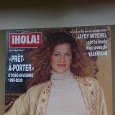 Coleccionismo de Revista Hola: &REV. HOLA ESPECIAL PRÊT-A-PORTER OT. INVIERNO./ 1.999/2.000./JADY MITCHEL, ESTHER CAÑADAS.. Lote 30075655