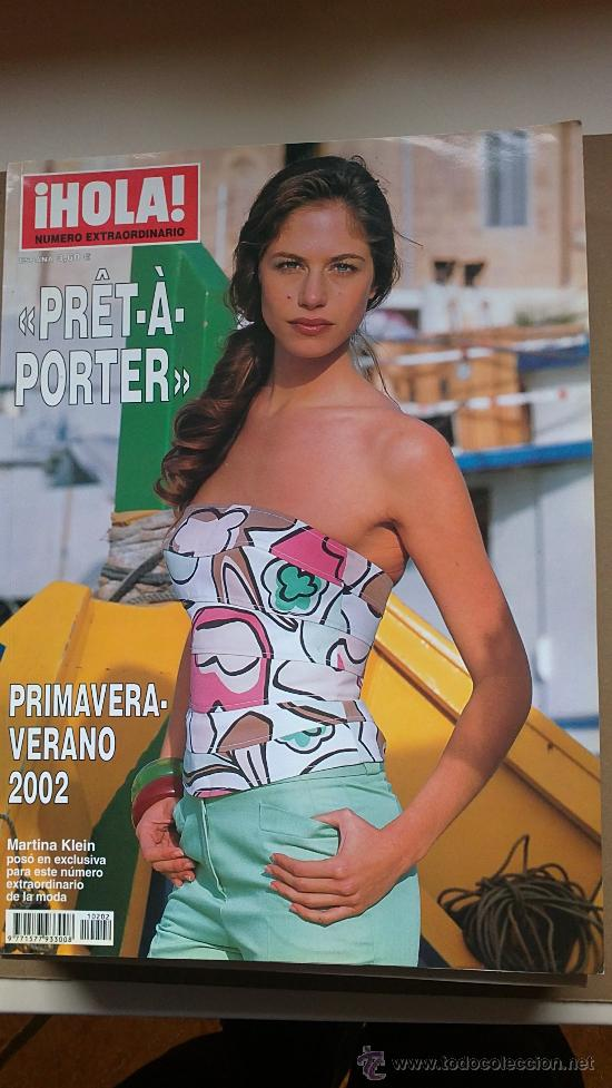 &REV. HOLA ESPECIAL PRÊT-A-PORTER .PRI-VERANO./2.002./MARTINA KLEIN. (Coleccionismo - Revistas y Periódicos Modernos (a partir de 1.940) - Revista Hola)