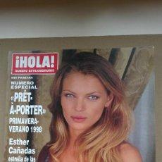 Coleccionismo de Revista Hola: &REV. HOLA ESPECIAL PRÊT-A-PORTER./PRIMAVERA./VERANO././1998--ESTHER CAÑADAS.. Lote 30075808