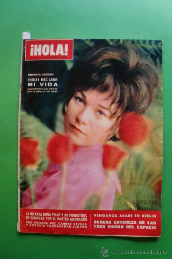 ¡HOLA! Nº 1.172 11 FEBRE 1967 SHIRLEY MAC LAINE - MARISOL - FESTIVAL DE SAN REMO (Coleccionismo - Revistas y Periódicos Modernos (a partir de 1.940) - Revista Hola)