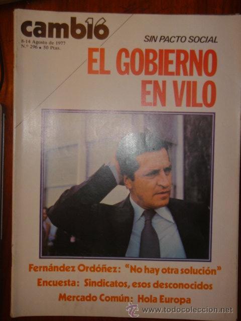 CAMBIO Nº 296 AÑO 1977 / SIN PACTO SOCIAL EL GOBIERNO EN VILO (Coleccionismo - Revistas y Periódicos Modernos (a partir de 1.940) - Revista Hola)
