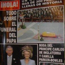 Coleccionismo de Revista Hola: HOLA Nº3.168 TODO SOBRE EL FUNERAL DEL PAPA,..BODA DEL PRINCIPE CARLOS DE INGLATERRA Y CAMILLA PARKE. Lote 32463731
