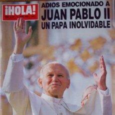 Coleccionismo de Revista Hola: REVISTA ESPECIAL HOLA- ADIOS EMOCIONADO A JUAN PABLO II, UN PAPA INOLVIDABLE-AÑO 2005. Lote 34287068