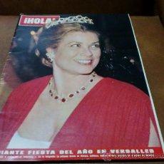 Coleccionismo de Revista Hola: REV 12/73 HOLA GRACIA DE MONACO.-AMPLIO RPTJE.EUGENIA M. IRUJO,JILL IRELAND,RAPHAEL/NATALIA,C. KENNE. Lote 34688697