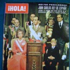 Coleccionismo de Revista Hola: REVISTA HOLA NUMERO EXTRAORDINARIO HOMENAJE POSTUMO A FRANCO - ASI FUE PROCLAMADO JUAN CARLOS REY DE. Lote 34975005