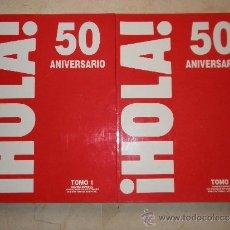 Coleccionismo de Revista Hola: HOLA 50 ANIVERSARIO. 2 TOMOS . EXCELENTE ESTADO. Lote 36070602