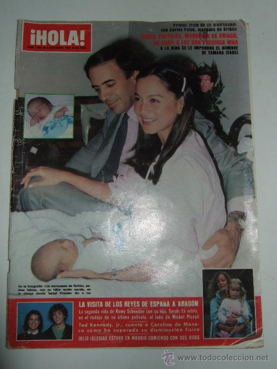Coleccionismo de Revista Hola: REVISTA HOLA - 1981 - ISABEL PREYSLER - TAMARA - CARLOS FALCO - JULIO IGLESIAS - GRIÑON - KENNEDY - Foto 6 - 37683005