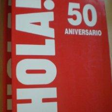 Coleccionismo de Revista Hola: 50 ANIVERSARIO DE LA REVISTA HOLA 2 TOMOS 1994. Lote 42288739