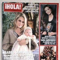Coleccionismo de Revista Hola: REVISTA HOLA: ISABEL SARTORIUS, SARA CARBONERO, CARI LAPIQUE NÚMERO 3569 DE 26-12-2012. Lote 39715847