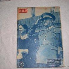 Coleccionismo de Revista Hola: ¡HOLA 1957 EN PORTADA FRANCO Y SEÑORA EN BARCELONA. Lote 41117962