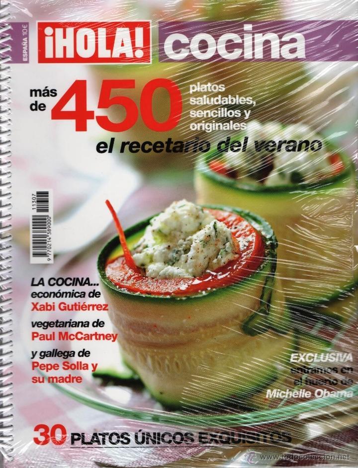 HOLA COCINA N. 11307 - MAS DE 450 RECETAS; EL RECETARIO DEL VERANO (PRECINTADA) (Coleccionismo - Revistas y Periódicos Modernos (a partir de 1.940) - Revista Hola)