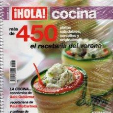 Coleccionismo de Revista Hola: HOLA COCINA N. 11307 - MAS DE 450 RECETAS; EL RECETARIO DEL VERANO (PRECINTADA). Lote 196827462
