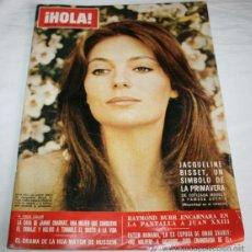 Coleccionismo de Revista Hola: REVISTA HOLA Nº 1441 ABRIL DE 1972 - JACQUELINE BISSET. Lote 41722790
