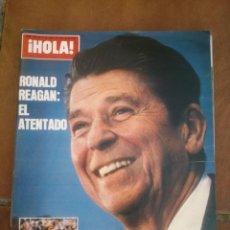 Coleccionismo de Revista Hola: REVISTAS HOLA .RONALD REAGAN EL ATENTADO. Lote 42255556